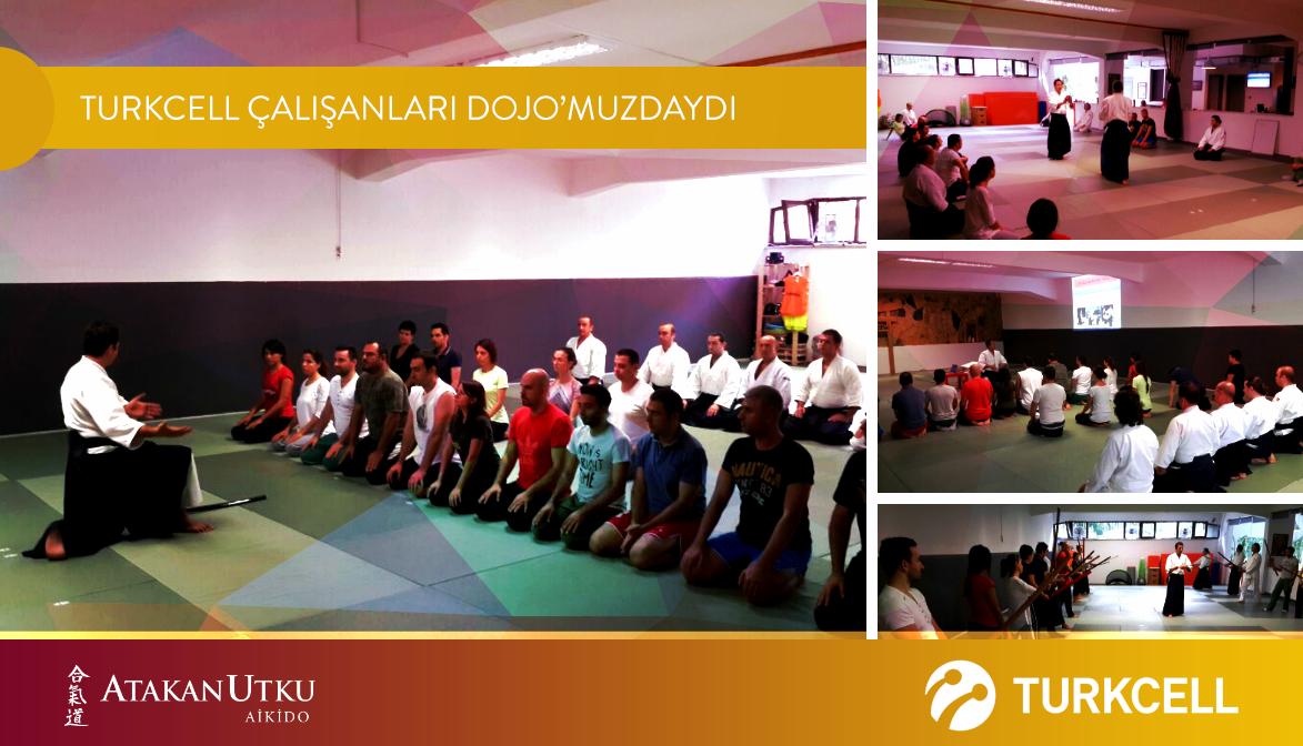 Turkcell Çalışanları Aikido ve İş Yaşamında Çözüm Önerileri Eğitimindeydi